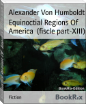 Equinoctial Regions Of   America  (fiscle part-XIII)