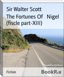 The Fortunes Of   Nigel (fiscle part-XIII)
