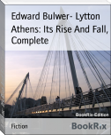 Athens: Its Rise And Fall, Complete