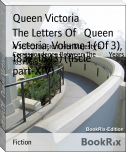 The Letters Of   Queen Victoria, Volume 1 (Of 3), 1837-1843) (fiscle part-XIV)
