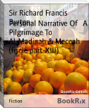 Personal Narrative Of   A Pilgrimage To Al-Madinah & Meccah (fiscle part-XIII)