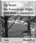 Die Frauenfrage (fiscle part-XIV)