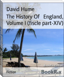 The History Of   England, Volume I (fiscle part-XIV)