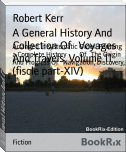 A General History And Collection Of   Voyages And Travels, Volume 11  (fiscle part-XIV)