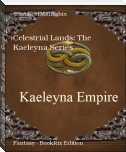 Celestrial Lands: The Kaeleyna Series