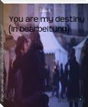 You are my destiny (In bearbeitung)