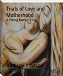 Trials of Love and Motherhood