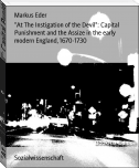 """At The Instigation of the Devil"": Capital Punishment and the Assize in the early modern England, 1670-1730"