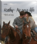 Kathy- My new life