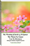 The Meaning of Surah 54 Al-Qamar The Moon (La Luna) From The Holy Quran Bilingual Edition