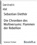 Die Chroniken des Multiversums: Flammen der Rebellion