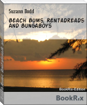 Beach Bums, Rentadreads and Bungaboys