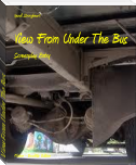 View From Under The Bus