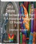 Ella Barnwell (Fiscal Part I) A Historical Romance Of Border Life