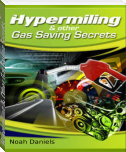 Hypermiling & Other Gas Saving Secrets