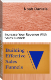 Building Effective Sales Funnels