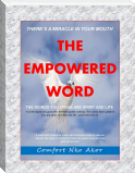 There's A Miracle In Your Mouth: The Empowered Word