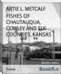 FISHES OF CHAUTAUQUA, COWLEY AND ELK COUNTIES, KANSAS
