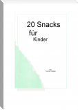 20 Snacks für Kinder