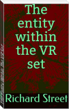 The Entity Within The VR Set