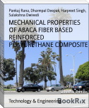MECHANICAL PROPERTIES OF ABACA FIBER BASED REINFORCED POLYURETHANE COMPOSITE