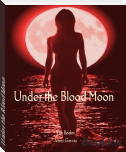 Under the Blood Moon