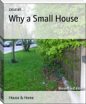 Why a Small House