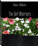 The Girl Warriors