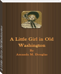A Little Girl in Old Washington