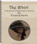The Whirl:  A Romance of Washington Society