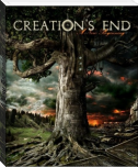Creations End: A New Beginning