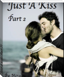 Just A Kiss (Part 2)
