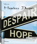 Hopeless Despair