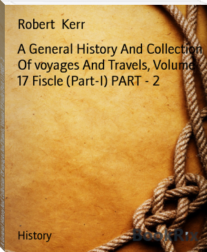 A General History And Collection Of voyages And Travels, Volume 17 Fiscle (Part-I) PART - 2