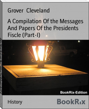 A Compilation Of the Messages And Papers Of the Presidents Fiscle (Part-I)