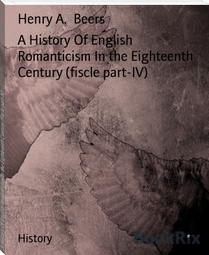 A History Of English Romanticism In the Eighteenth Century (fiscle part-IV)