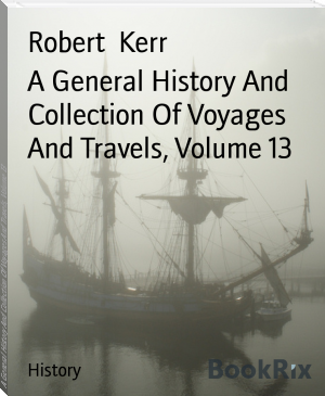 A General History And Collection Of Voyages And Travels, Volume 13