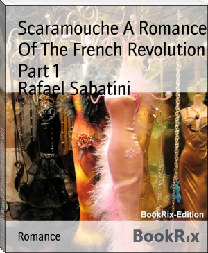 Scaramouche A Romance Of The French Revolution Part 1