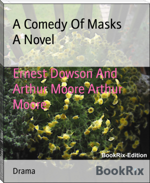 A Comedy Of Masks        A Novel