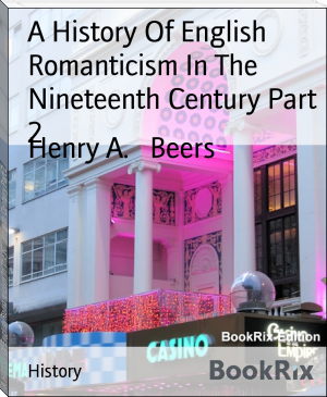 A History Of English Romanticism In The Nineteenth Century Part 2
