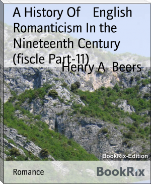 A History Of    English Romanticism In the   Nineteenth Century (fiscle Part-11)