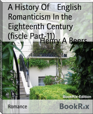 A History Of    English Romanticism In the   Eighteenth Century (fiscle Part-11)