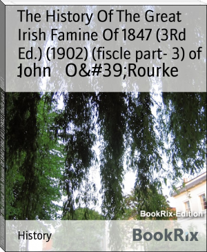 The History Of The Great Irish Famine Of 1847 (3Rd Ed.) (1902) (fiscle part- 3) of 1