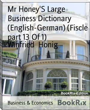 Mr Honey'S Large Business Dictionary (English-German) (Fiscle part 13 Of 1)