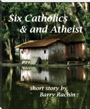 Six Catholics and an Atheist