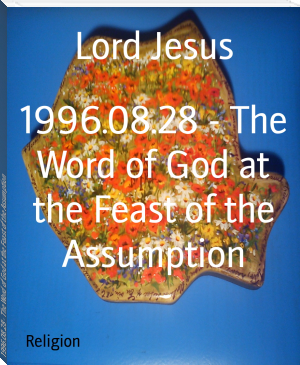 1996.08.28 - The Word of God at the Feast of the Assumption