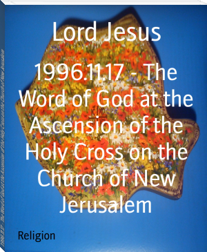 1996.11.17 - The Word of God at the Ascension of the Holy Cross on the Church of New Jerusalem
