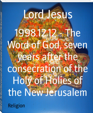 1998.12.12 - The Word of God, seven years after the consecration of the Holy of Holies of the New Jerusalem