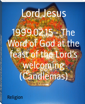 1999.02.15 - The Word of God at the feast of the Lord's welcoming (Candlemas)
