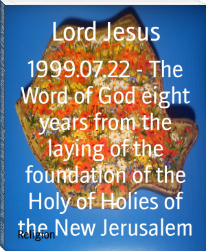 1999.07.22 - The Word of God eight years from the laying of the foundation of the Holy of Holies of the New Jerusalem